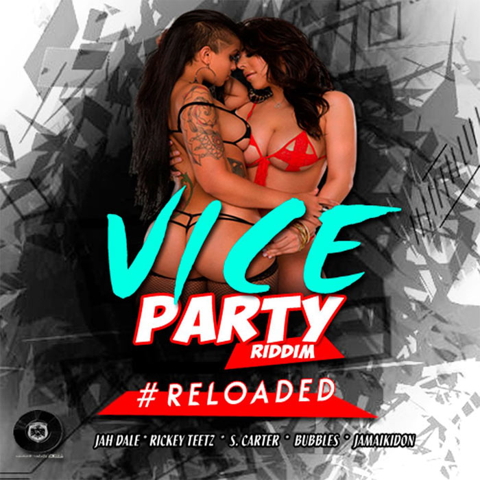 Vice Party Riddim Reloaded (Trinidad and Jamaica Dancehall) [2016]