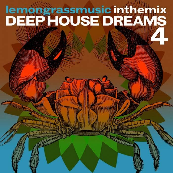 Lemongrassmusic In The Mix: Deep House Dreams 4 [2017]