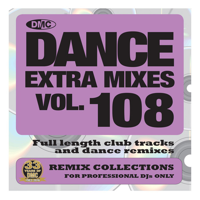 DMC Dance Extra Mixes Vol. 108: Remix Collections For Professional DJs (Strictly DJ Only) [2016]