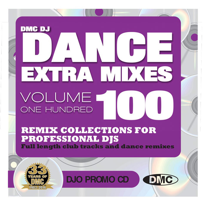 DMC Dance Extra Mixes Vol. 100: Remix Collections For Professional DJs (Strictly DJ Only) [2016]