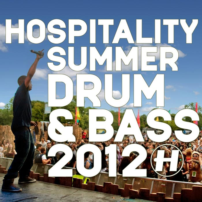 Hospitality: Summer Drum & Bass 2012 (unmixed tracks) [2012]
