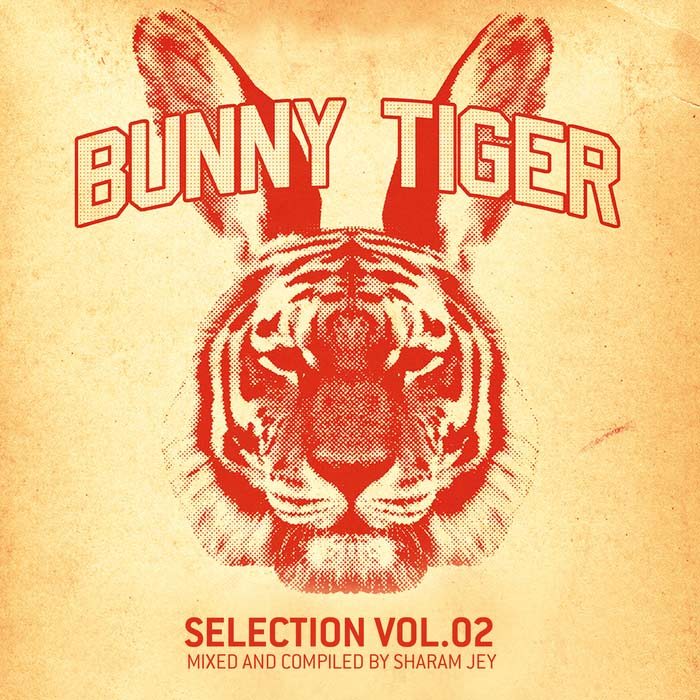 Sharam Jey - Bunny Tiger Selection (Vol. 2) [2013]
