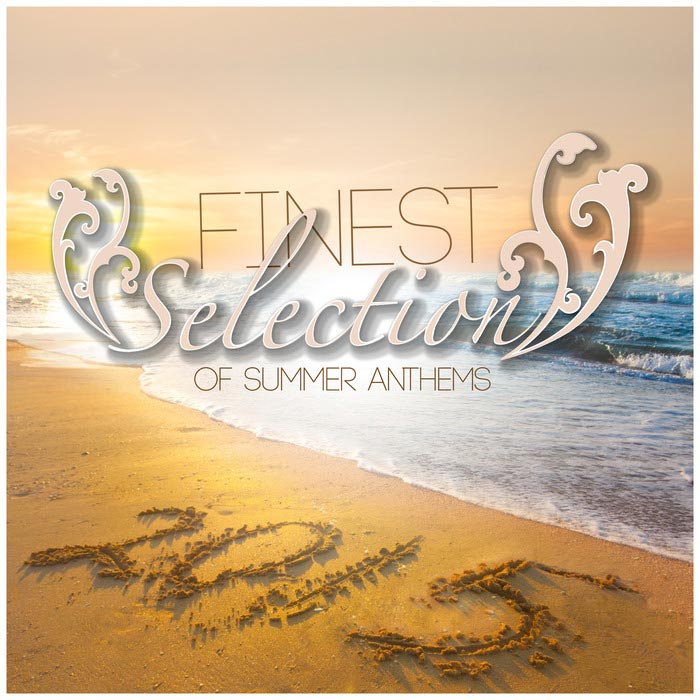 Finest Selection Of Summer Anthems [2015]