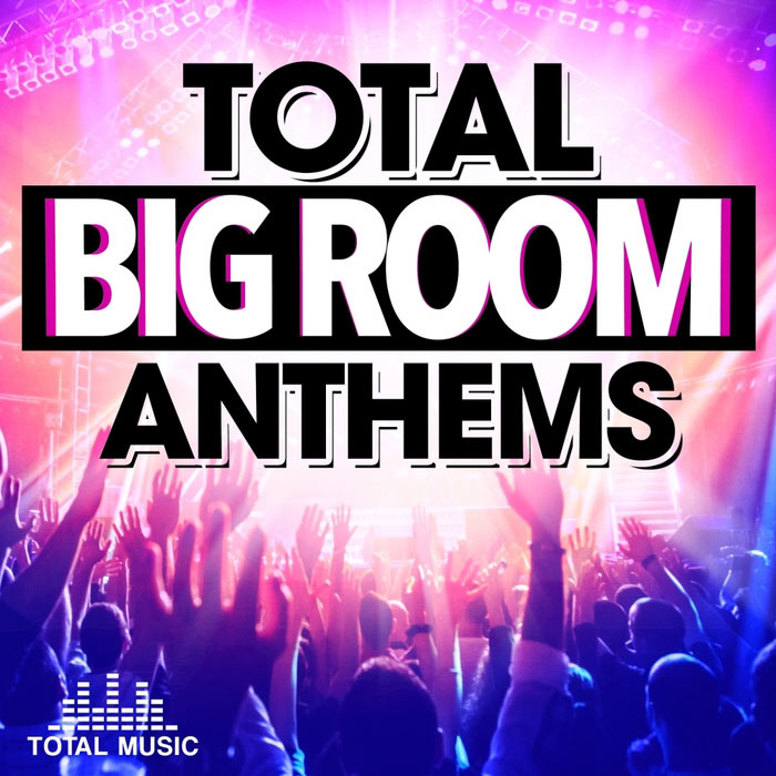 Total Big Room Anthems [2015]
