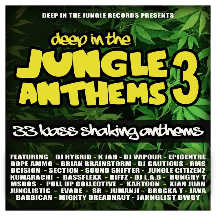 Deep In The Jungle Anthems 3 [2017]