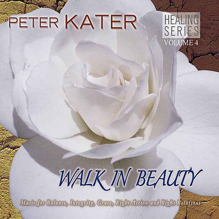 Peter Kater - Walk In Beauty: Healing Series (Vol. 4) [2008]