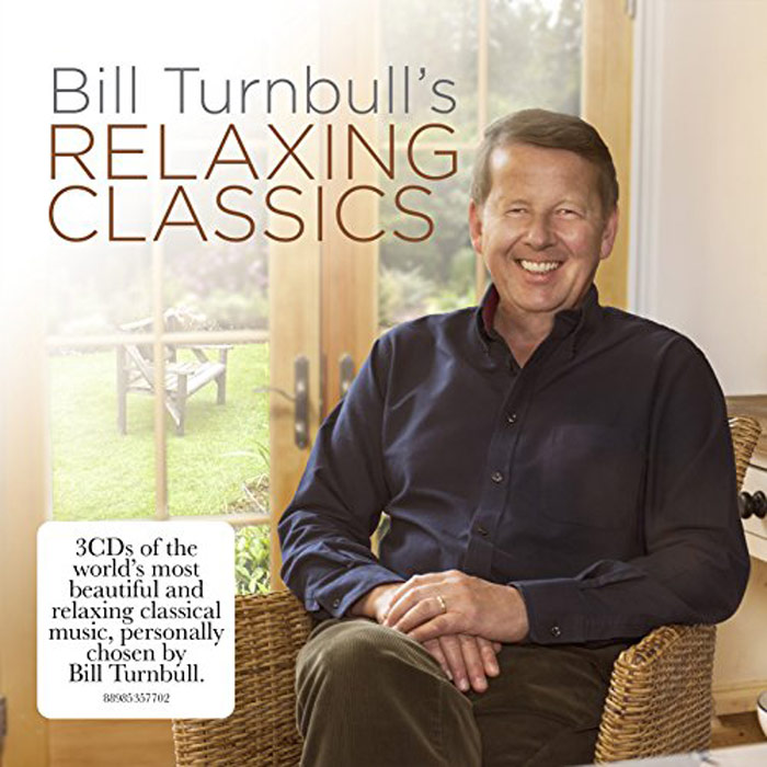 Bill Turnbull's Relaxing Classics [2017]