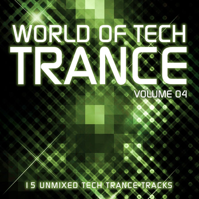 World Of Tech Trance (Vol. 04) [2011]