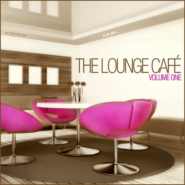 The Lounge Cafe - The Lounge Cafe (Vol. 1) [2013]