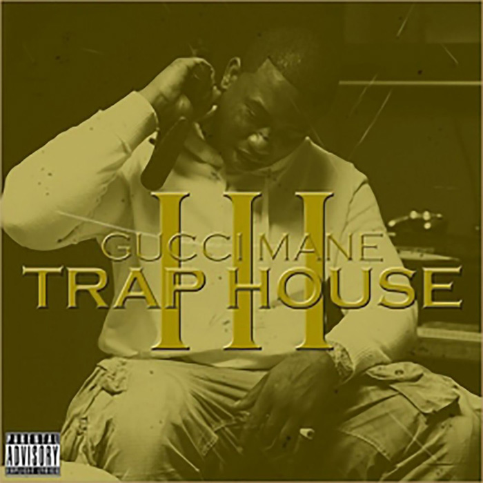 Gucci Mane - Trap House 3 [2013]