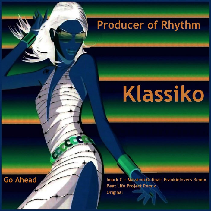 Producer Of Rhythm - Klassiko [2011]