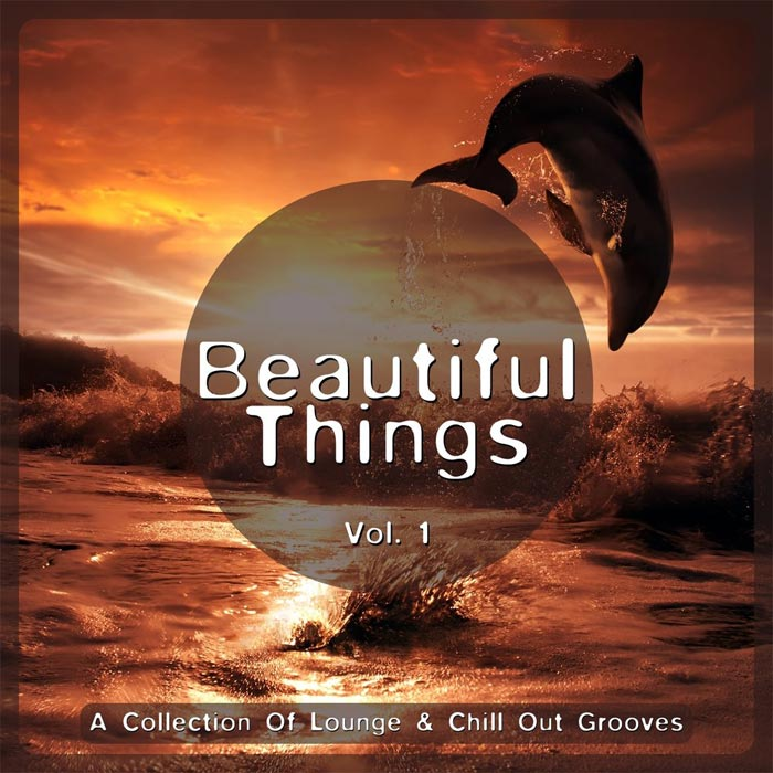 Beautiful Things (Vol. 1) - A Collection of Lounge & Chill Out Grooves [2012]