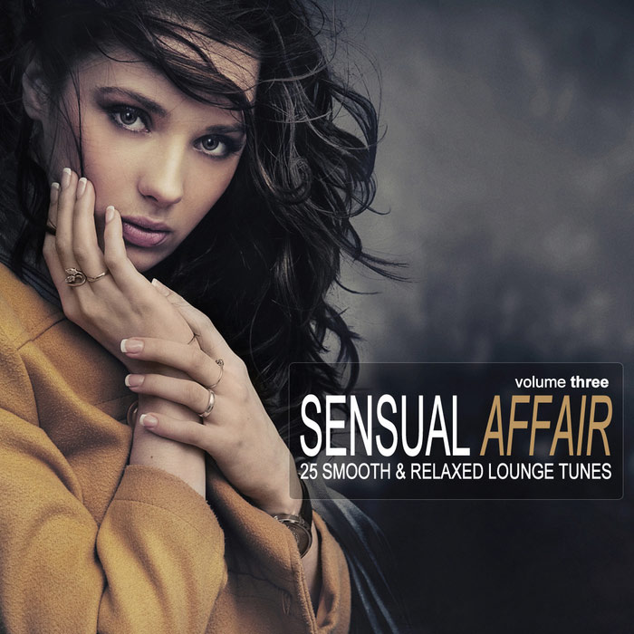 Sensual Affair Vol. 3 (25 Smooth & Relaxed Lounge Tunes) [2010]