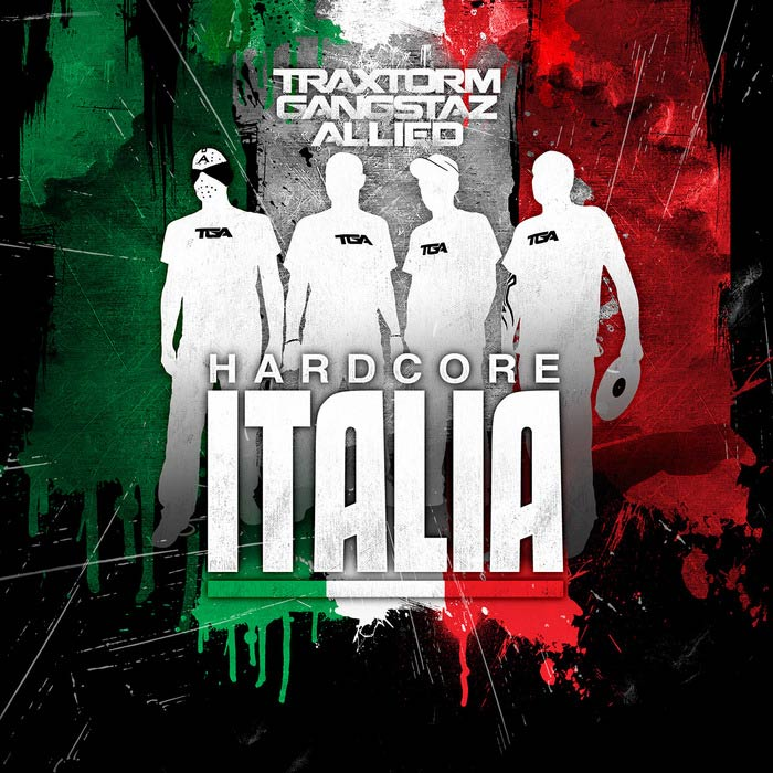 Traxtorm Gangstaz Allied - Hardcore Italia [2012]