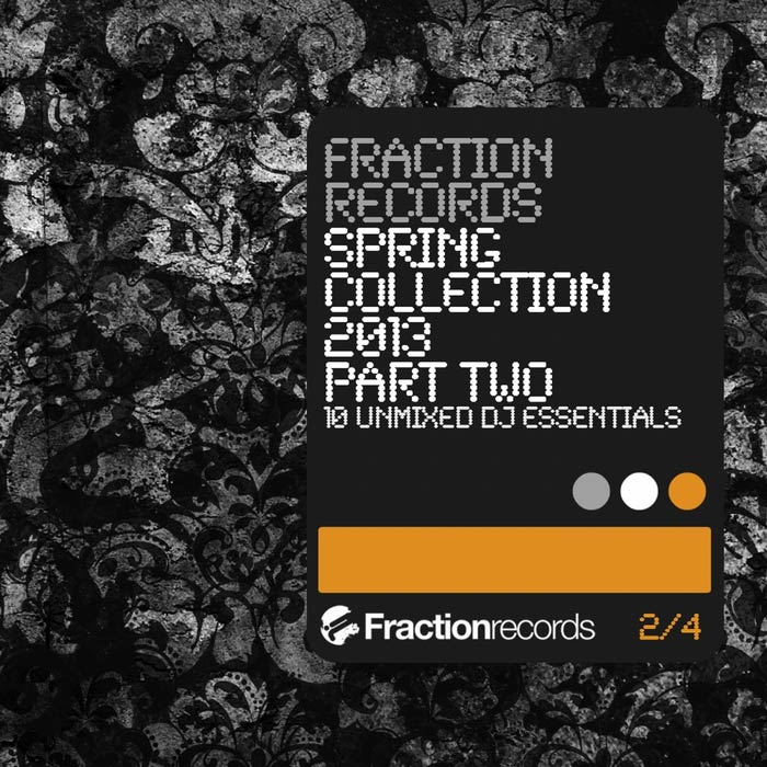 Fraction Records Spring Collection 2013 Part 2 [2013]