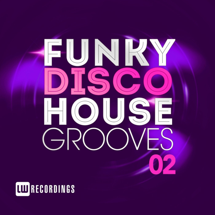 Funky Disco House Grooves (Vol. 02) [2017]