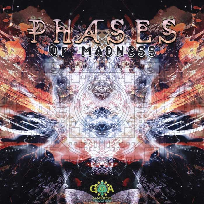 Phases Of Madness [2017]