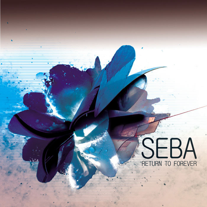 Seba - Return To Forever: Remastered [2015]