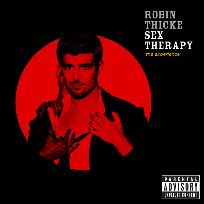 Robin Thicke - Sex Therapy: The Experience (Explicit Version) [2009]