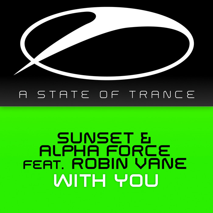Sunset & Alpha Force feat. Robin Vane - With You [2013]