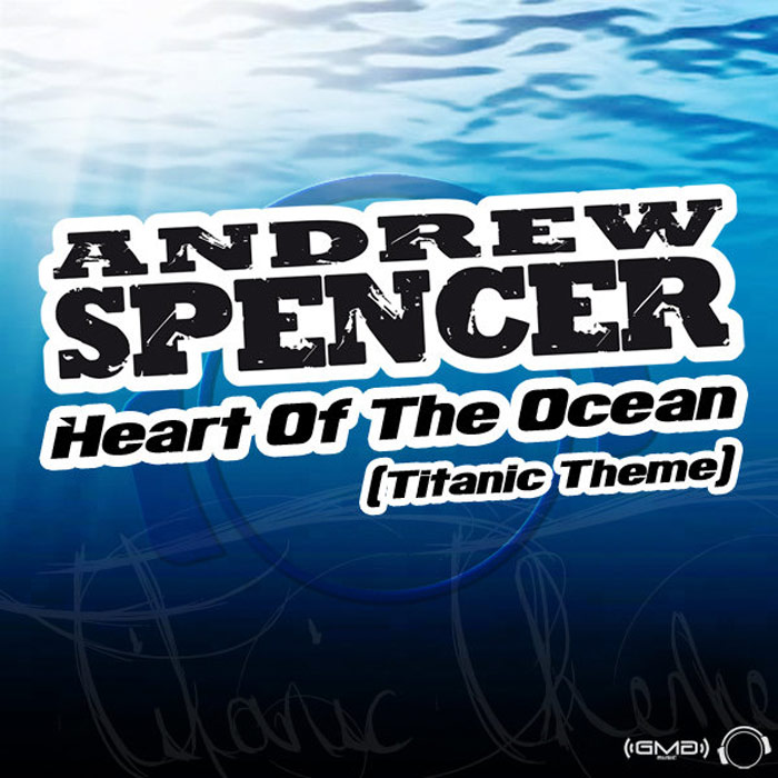 Andrew Spencer - Heart Of The Ocean [2010]