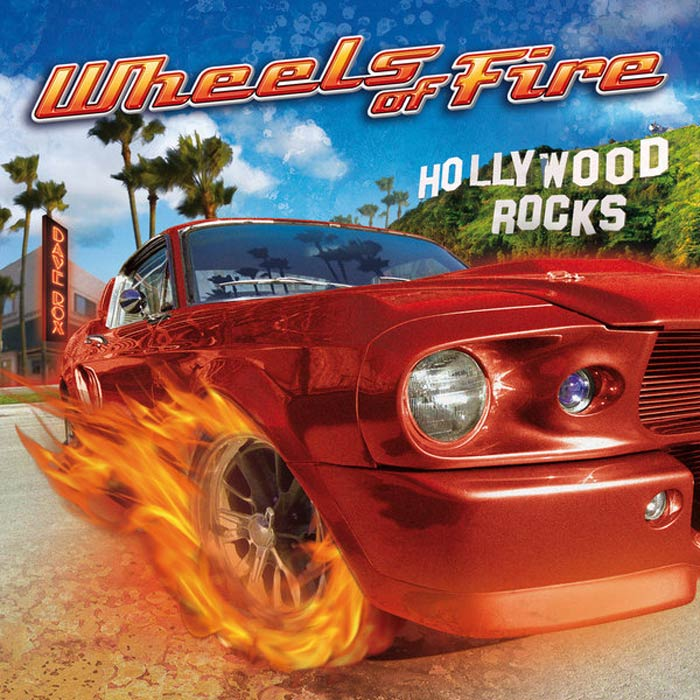 Wheels Of Fire - Hollywood Rocks [2010]