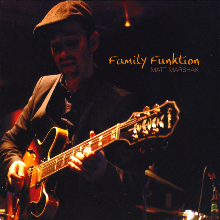 Matt Marshak - Family Funktion [2009]