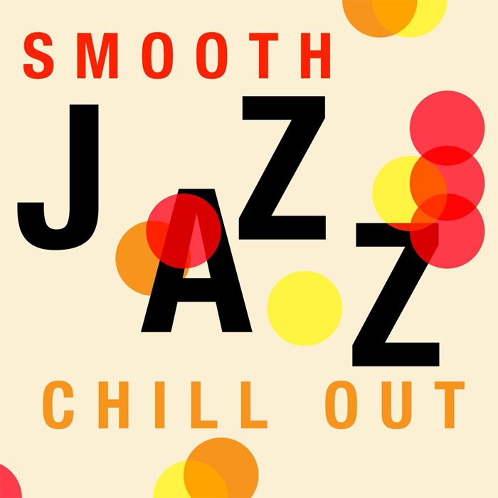 Smooth Jazz Chill Out [2015]