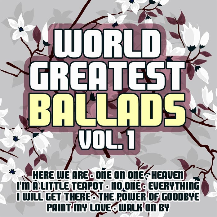 World Greatest Ballads (Vol. 1) [2013]
