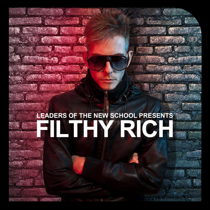 Leaders Of The New School Presents Filthy Rich (unmixed tracks) [2011]