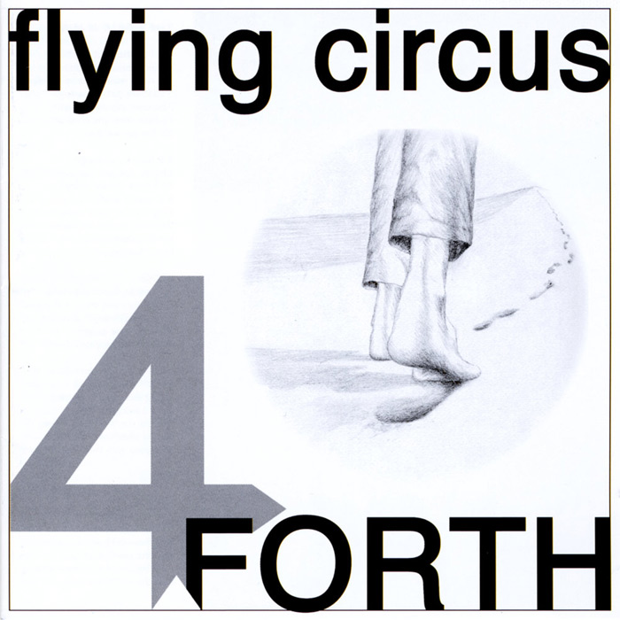 Flying Circus - Forth [2010]