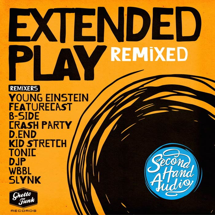 Second Hand Audio - Extended Play (Remixed) [2017]