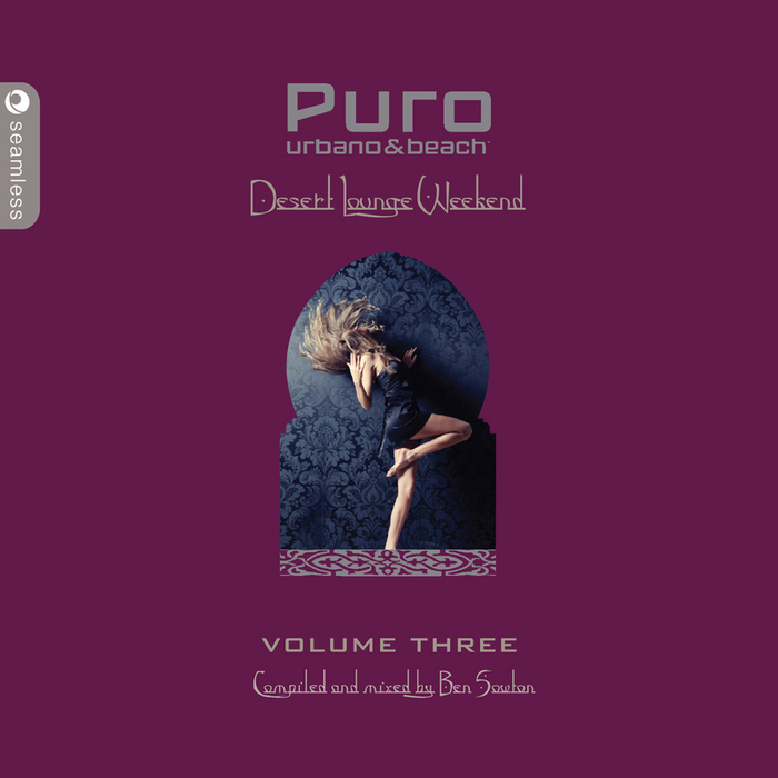 Puro Desert Lounge Vol. 3 (unmixed tracks) [2010]
