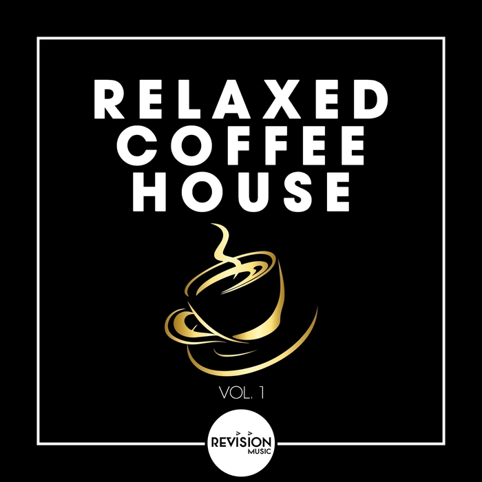 Relaxed Coffee House Vol. 1 [2017]