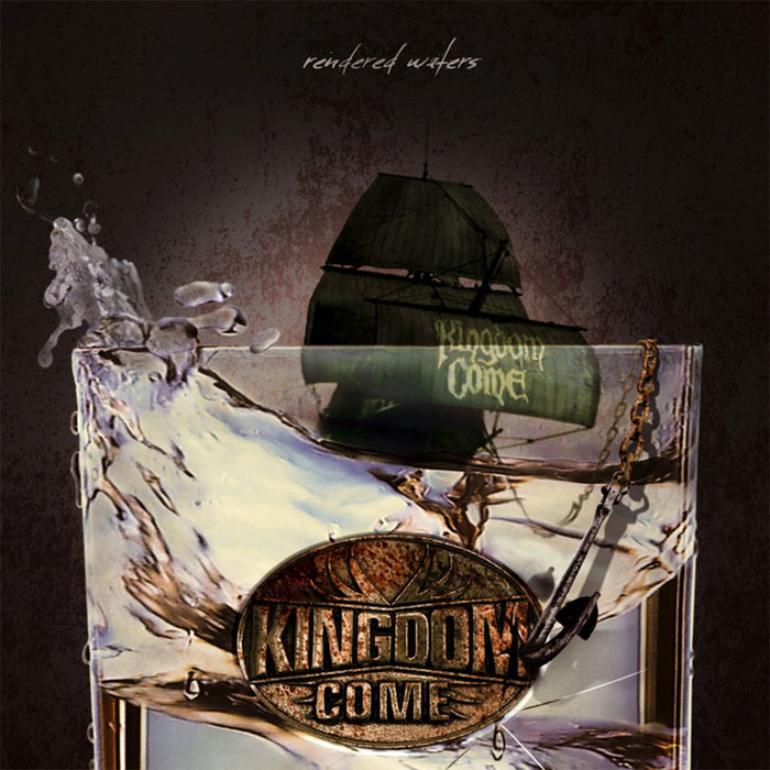 Kingdom Come - Rendered Waters [2011]