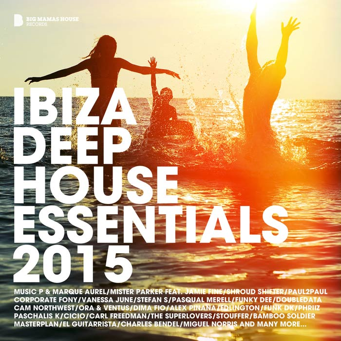 Ibiza Deep House Essentials [2015]