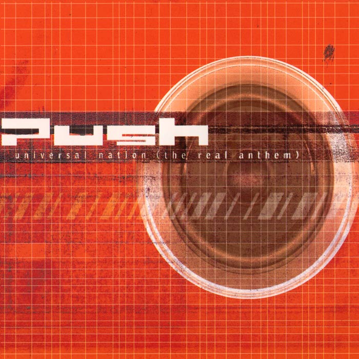 Push - Universal Nation (The Real Anthem) (Original Extended Mix I)