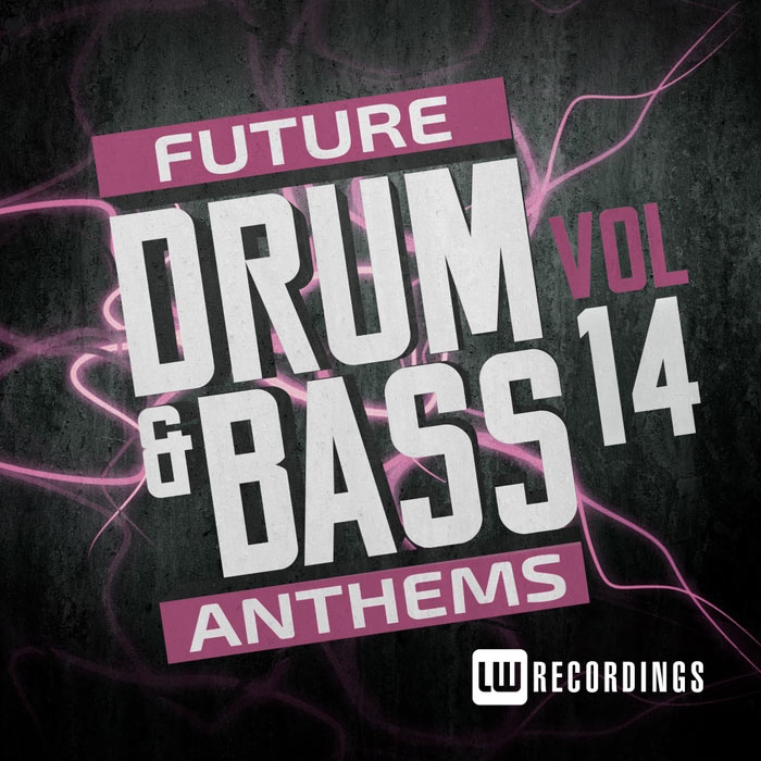 Future Drum & Bass Anthems (Vol. 14) [2017]