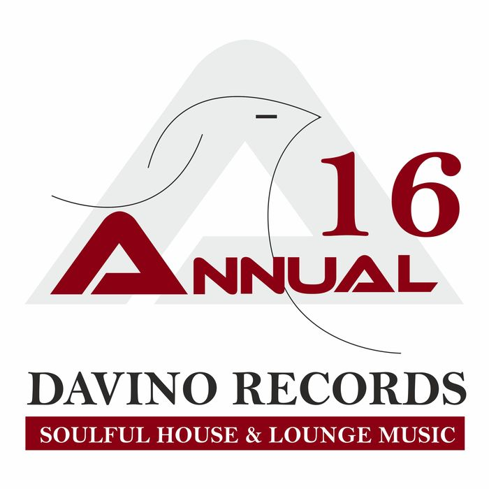 Davino Records Annual 16: Soulful House & Lounge Music [2017]