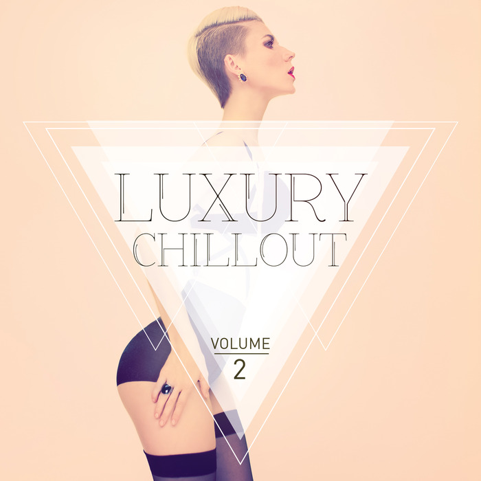 Luxury Chillout (Vol. 2) [2016]
