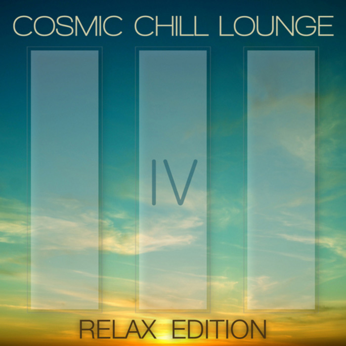 Cosmic Chill Lounge (Vol. 4) (Relax Edition) [2010]