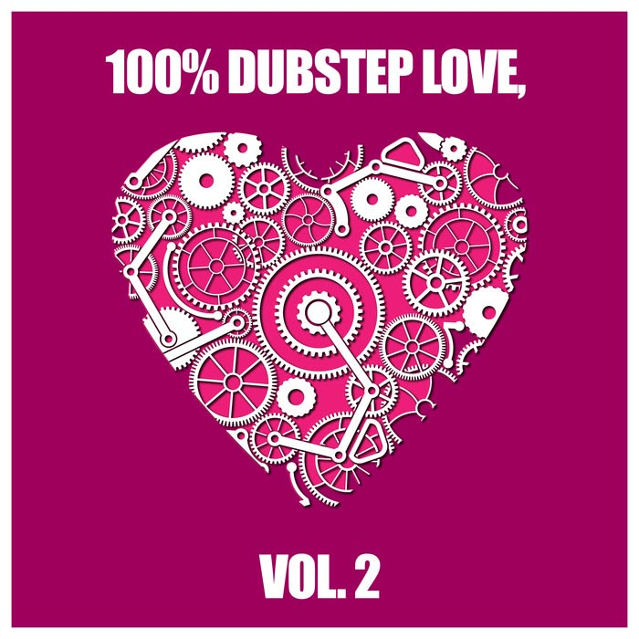100% Dubstep Love (Vol. 2) [2015]