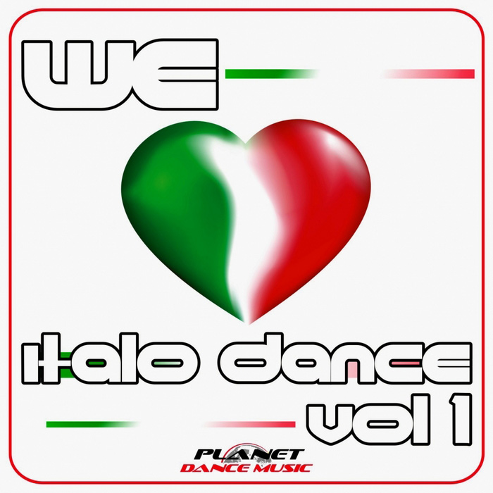 We Love Italo Dance (Vol. 1) [2013]