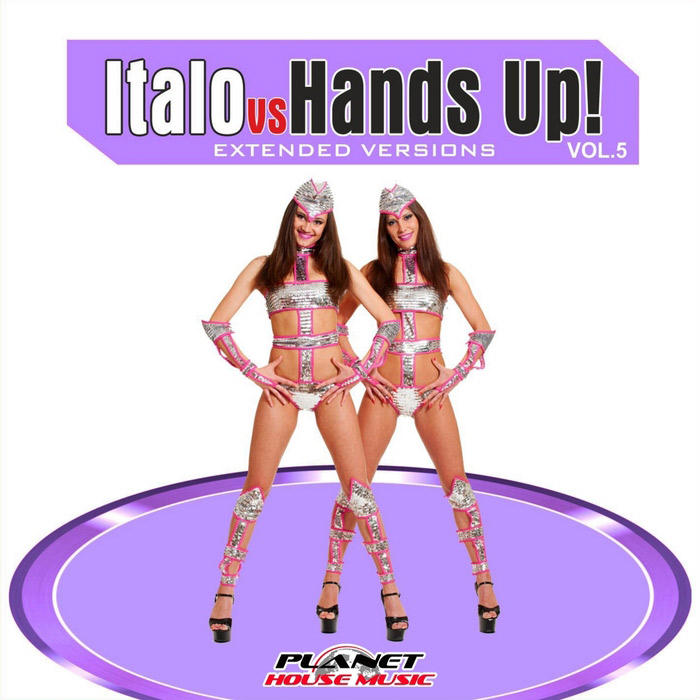 Italo vs Hands Up! Vol. 5 (Extended Versions) [2011]