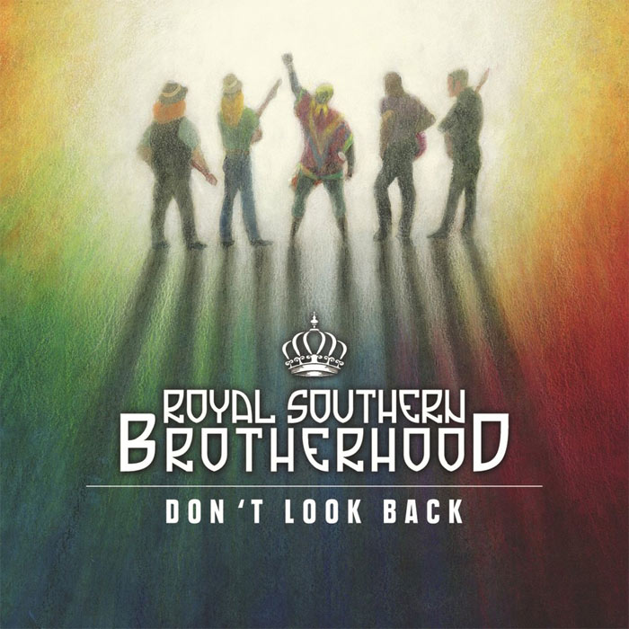 Royal Southern Brotherhood - Don't Look Back [2015]