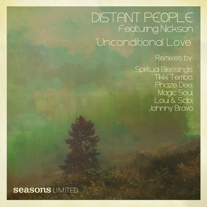 Distant People feat. Nickson - Unconditional Love [2011]