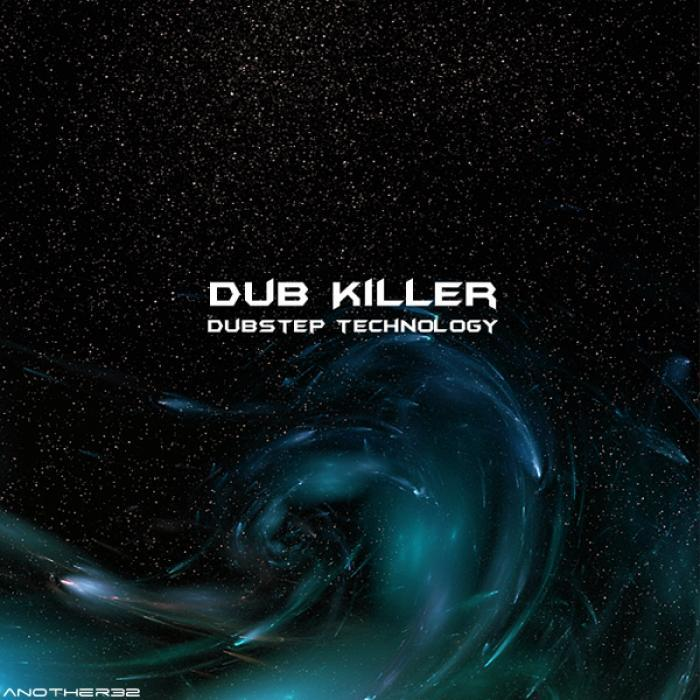 Dub Killer - Dubstep Technology [2012]