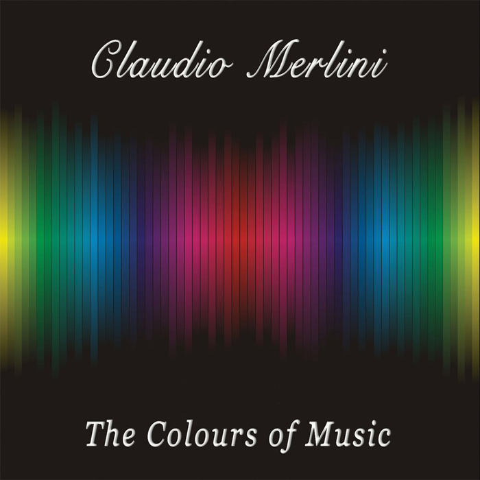 Claudio Merlini - The Colours of Music [2010]