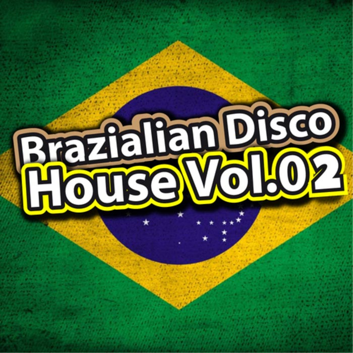 Brazilian Disco House (Vol. 2) [2010]