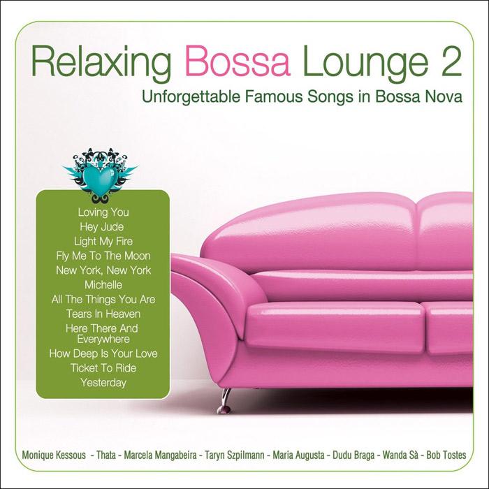 Relaxing Bossa Lounge 2 [2010]